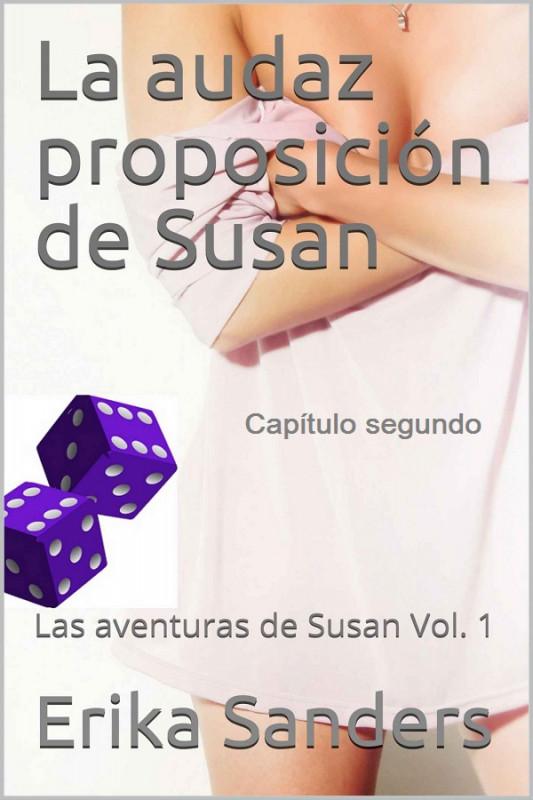 La audaz proposición de Susan: Capítulo segundo