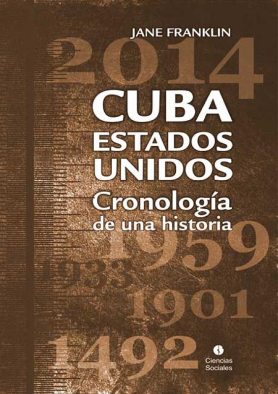 Cuba-Estados Unidos: Cronología de una historia