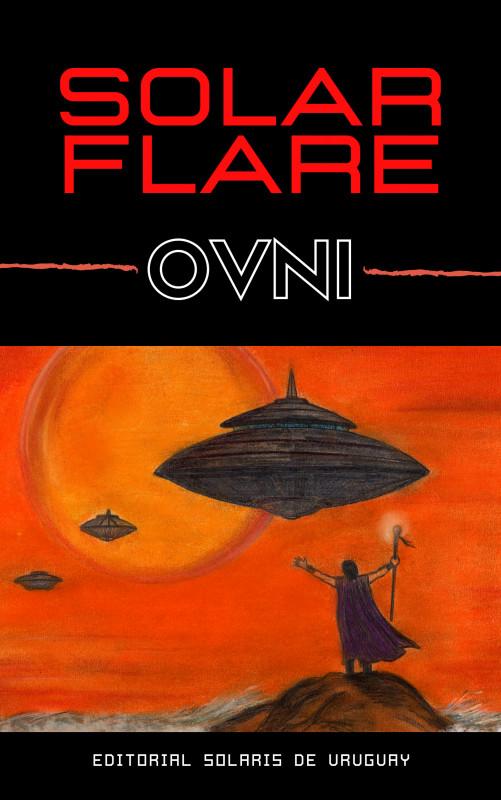 Solar Flare - OVNI
