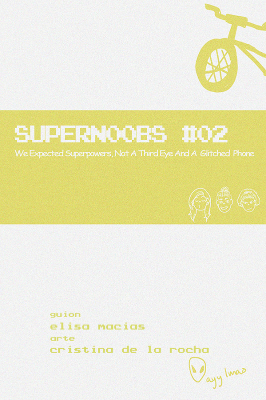 SUPERN00BS - #02 We Expected Superpowers, Not A Third Eye And A Glitched Phone