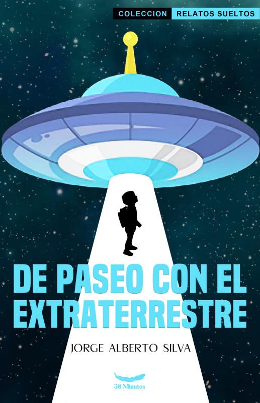 De Paseo Con El Extraterrestre