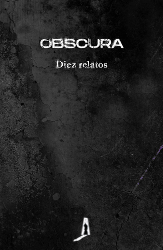 OBSCURA. Diez relatos