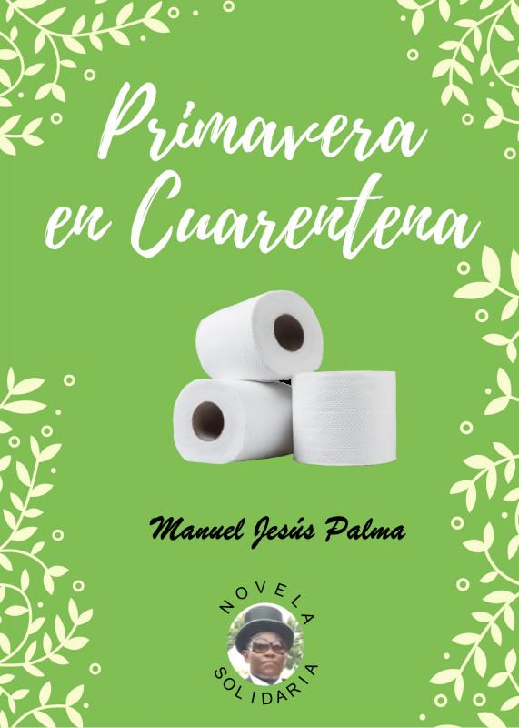 Primavera en Cuarentena - Novela Solidaria