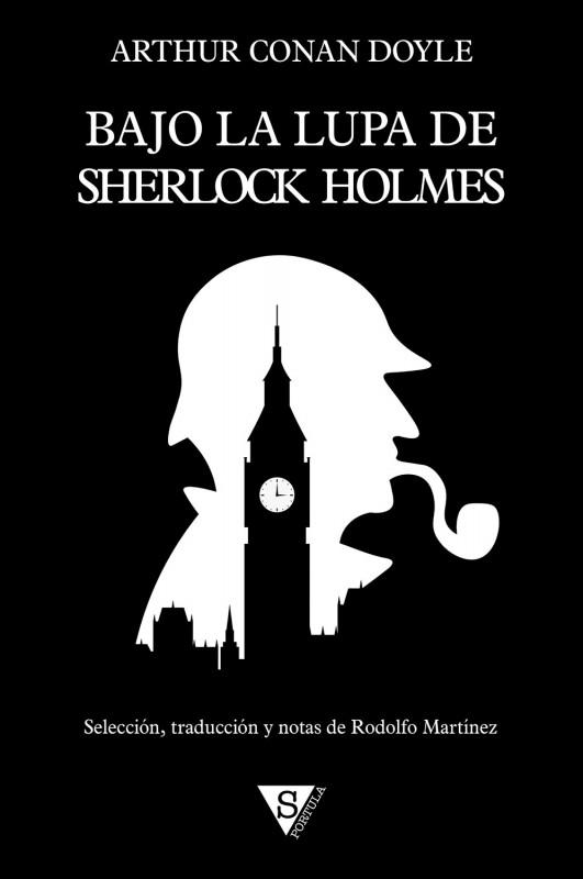 Bajo la lupa de Sherlock Holmes