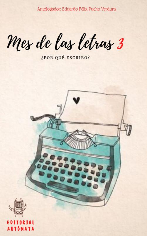 Mes de las letras: Tercera Edición