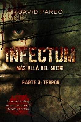 INFECTUM (PARTE III: TERROR)