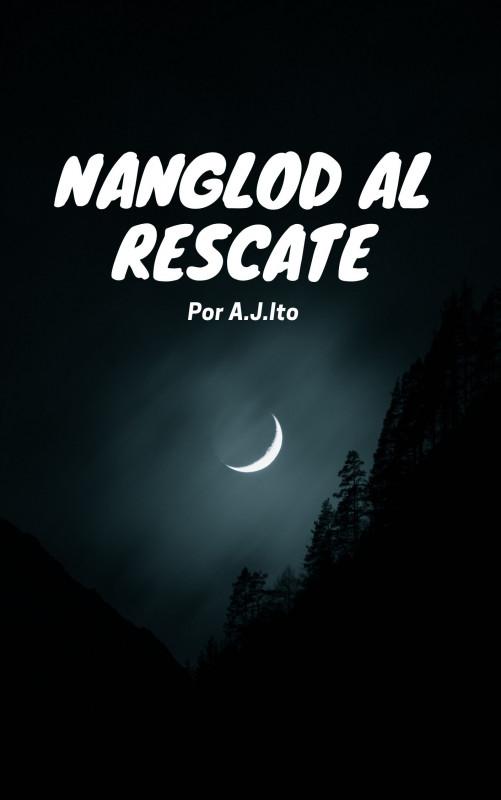 Nanglod al rescate
