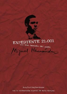 Las tres heridas del poeta Miguel Hernández