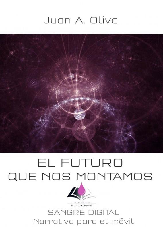 El futuro que nos montamos
