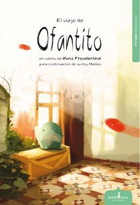 El viaje de Ofantito