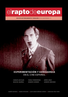 El Rapto de Europa nº 25: Experimentación y/o vanguardia en el cine español