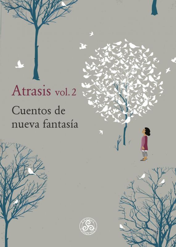 Atrasis vol.2, cuentos de nueva fantasía