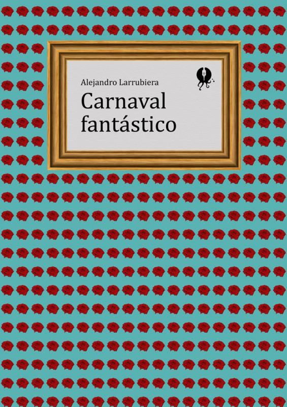 Carnaval fantástico