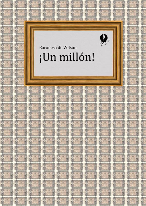 ¡Un millón!