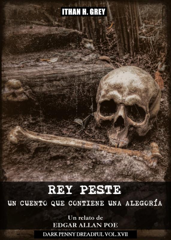 Rey Peste: Un Cuento que Contiene una Alegoría