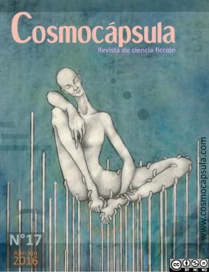 Revista Cosmocápsula número 17. Abril – junio de 2016