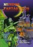 Mundos Fantásticos: guía para la creación de mundos de fantasía (2.ª ed)