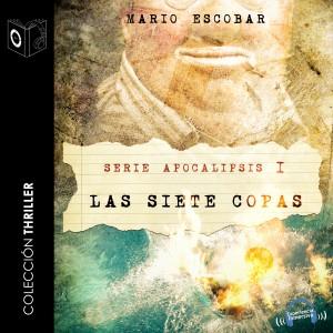 Apocalipsis - I - Las siete Copas