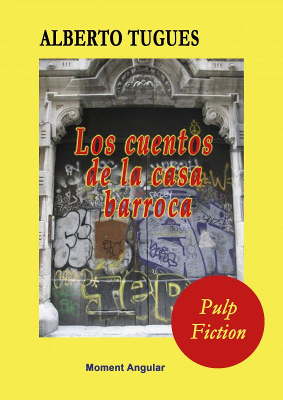 Los cuentos de la casa barroca