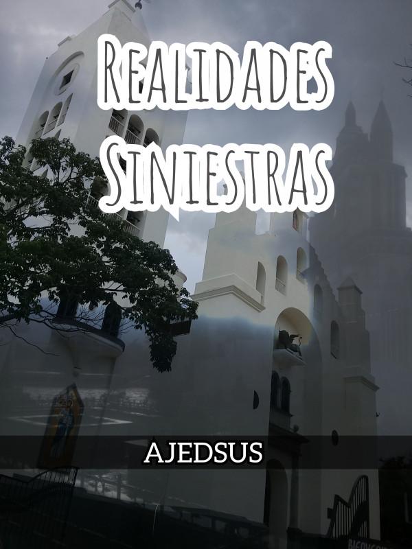 Realidades Siniestras - Ajedsus