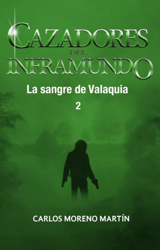 Cazadores del inframundo: La sangre de Valaquia 2