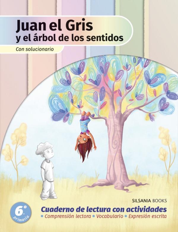 Juan el Gris y el árbol de los sentidos