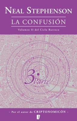 La confusión (Volumen dos del Ciclo Barroco. Libro 3)