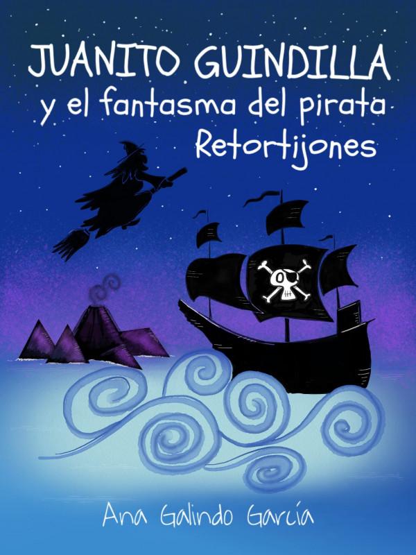 Juanito Guindilla y el fantasma del pirata Retortijones
