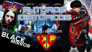 La Casa de EL 040 - Futuros distópicos