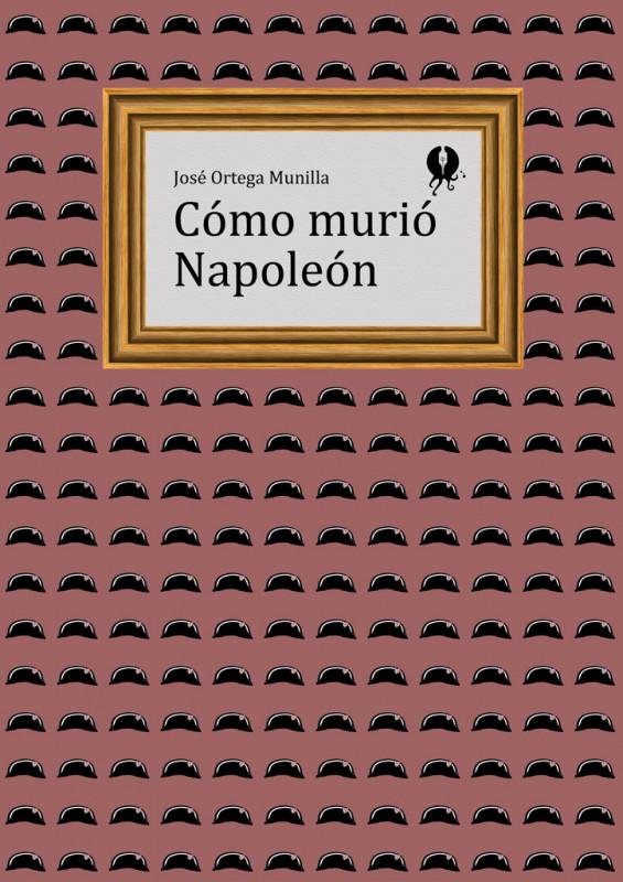 Cómo murió Napoleón