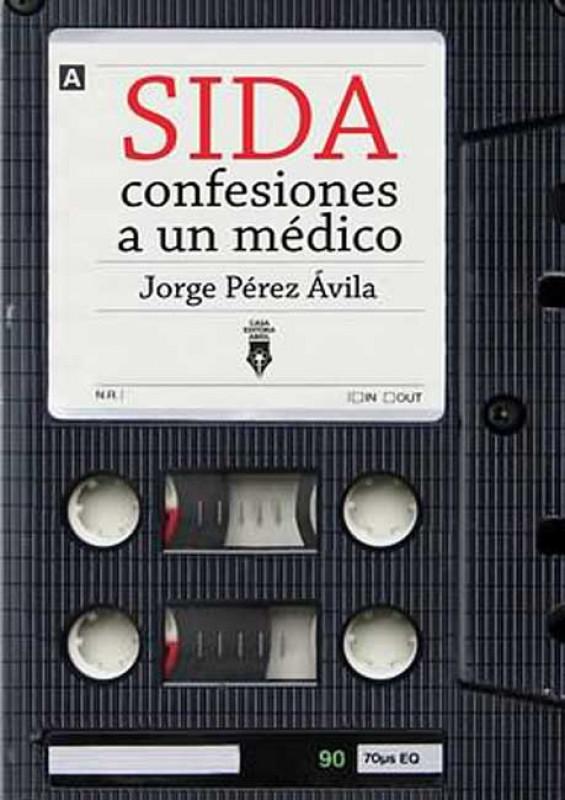 SIDA: confesiones a un médico