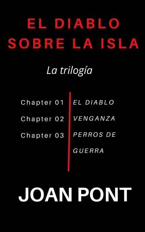 El Diablo sobre la isla. La Trilogía