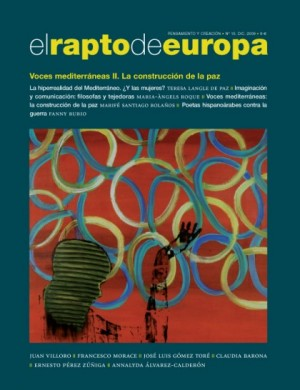 El Rapto de Europa nº 15. Voces mediterráneas II. La construcción de la paz
