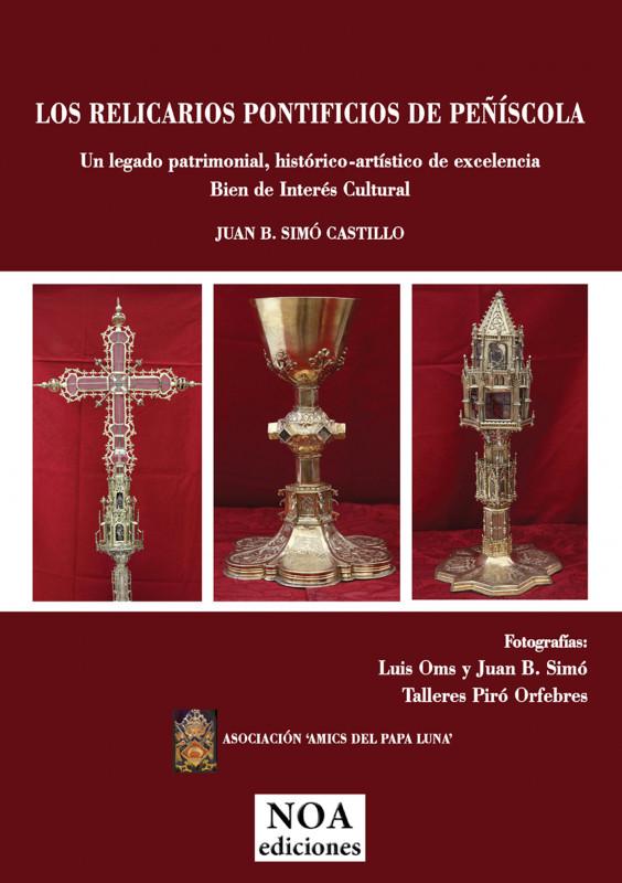 Los Relicarios Pontificios de Peñíscola