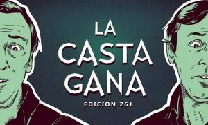 La Casta Gana