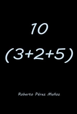 10 (3+2+5)