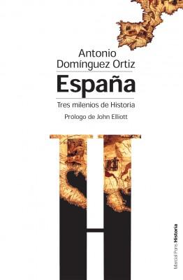 España. Tres milenios de historia