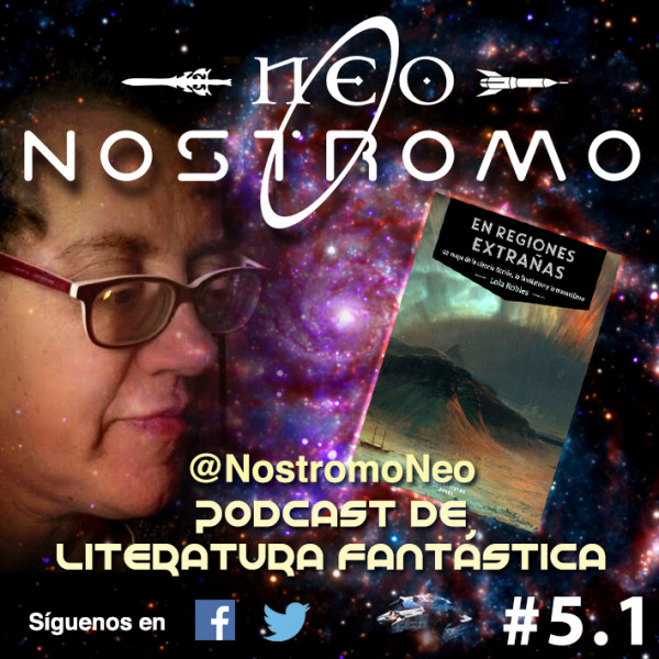 Neo Nostromo #5.1 - Entrevista a Lola Robles