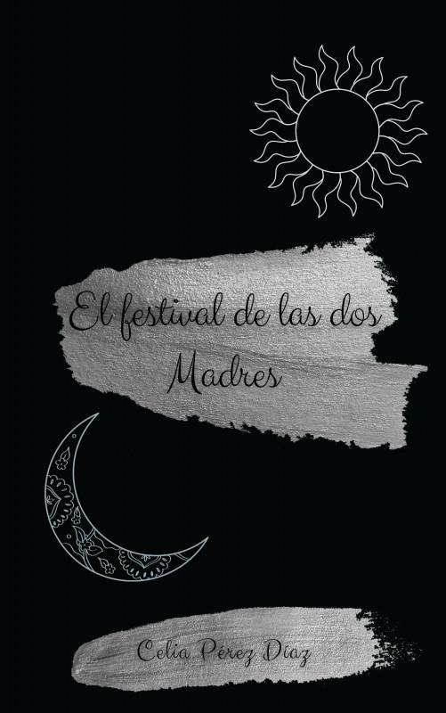 El festival de las dos Madres