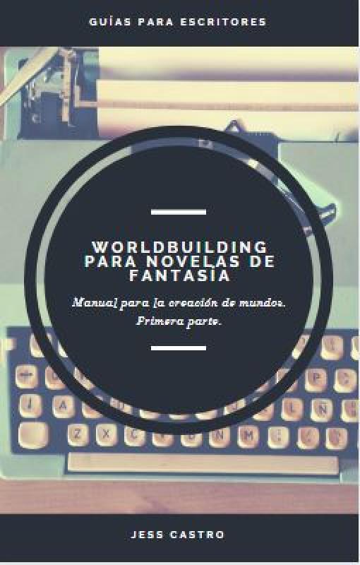 Worldbuilding para novelas de fantasía