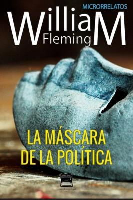 La máscara de la política
