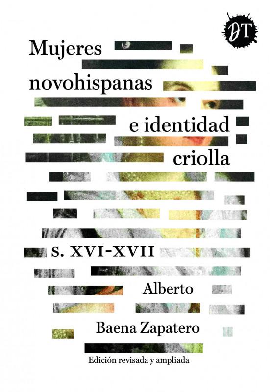 Mujeres novohispanas e identidad criolla. S. XVI-XVII