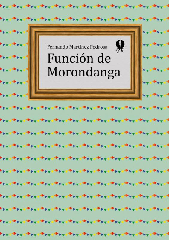 Función de Morondanga