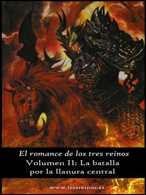 El romance de los tres reinos, Vol. II