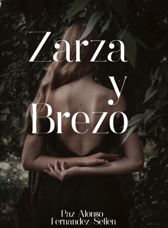 Zarza y Brezo