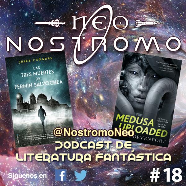 Neo Nostromo #18 - Medusa Uploaded y Las Tres Muertes de Fermín Salvochea