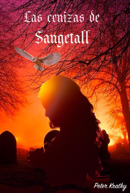 Las cenizas de Sangetall