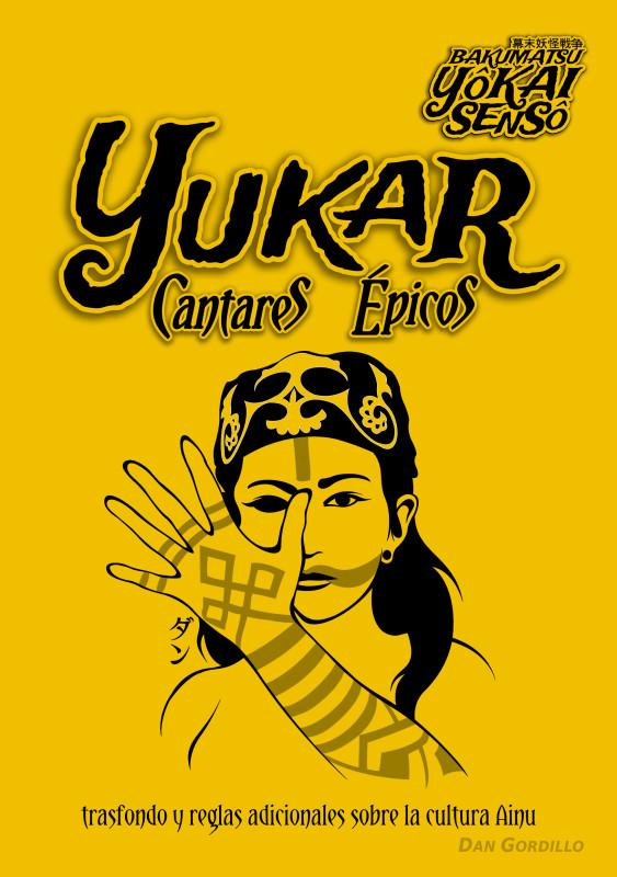 Yukar: cantares épicos