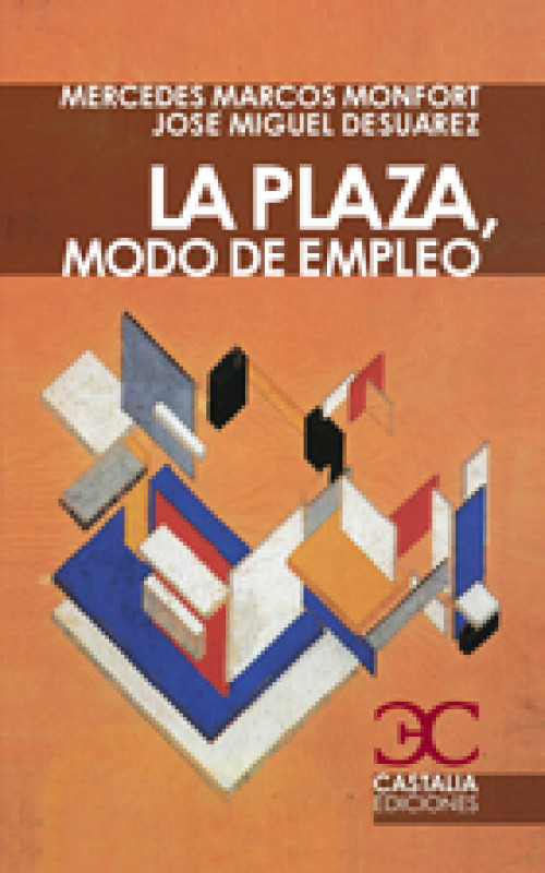 La plaza, modo de empleo