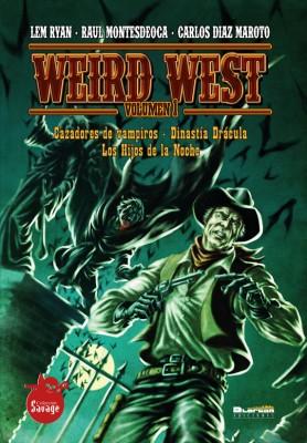 WEIRD WEST vol 1